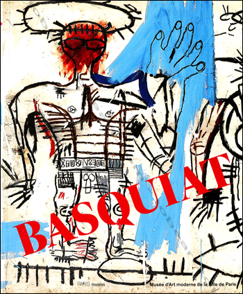 jean michel basquiat paris mus e d 39 art moderne 2010 librairie tobeart. Black Bedroom Furniture Sets. Home Design Ideas