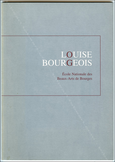 Louise BOURGEOIS. Bourges, Ecole Nationale des Beaux-Arts, 1995.