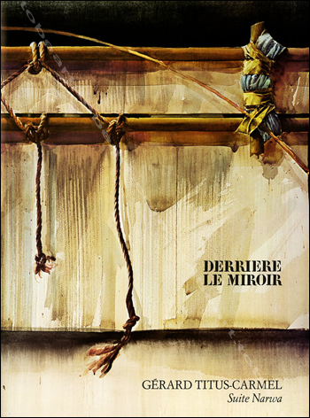 G rard titus carmel derriere le miroir n 230 paris for Maeght derriere le miroir