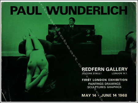 Carton d'invitation de l'exposition de Paul WUNDERLICH - First London exhibition. London, Redfern Gallery, 1968.